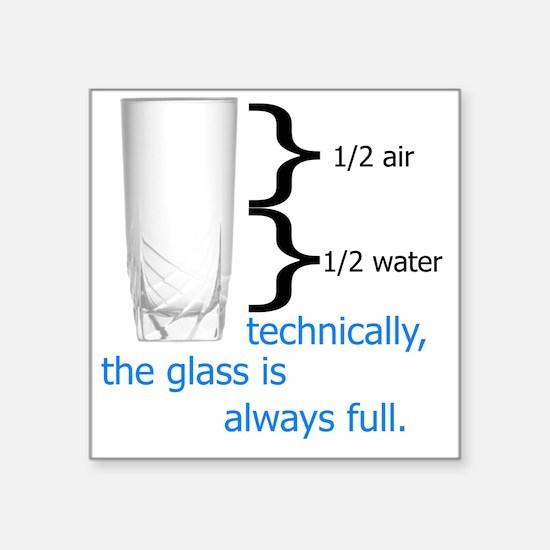 "Glass 1-2 full Square Sticker 3"" x 3"""