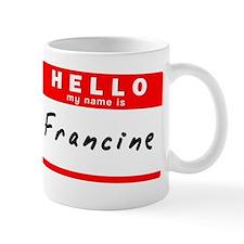 Francine Mug