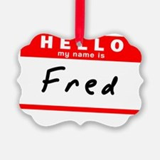 Fred Ornament