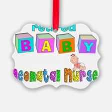 retired neonatal nurse Ornament