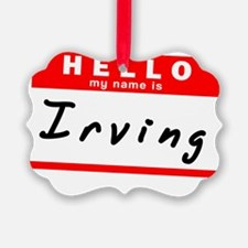 Irving Ornament