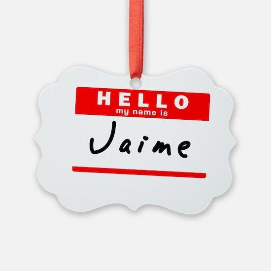 Jaime Ornament
