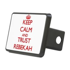 Keep Calm and TRUST Rebekah Hitch Cover