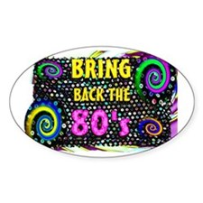 bring backthe80s Decal