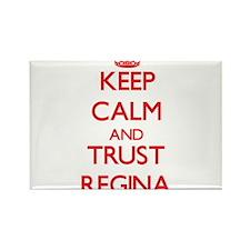 Keep Calm and TRUST Regina Magnets