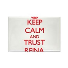 Keep Calm and TRUST Reina Magnets