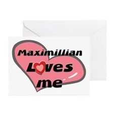 maximillian loves me  Greeting Cards (Pk of 10
