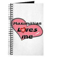 maximillian loves me Journal