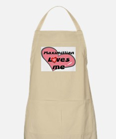 maximillian loves me  BBQ Apron