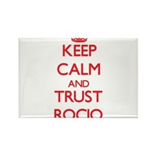 Keep Calm and TRUST Rocio Magnets