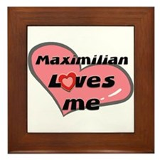 maximilian loves me  Framed Tile