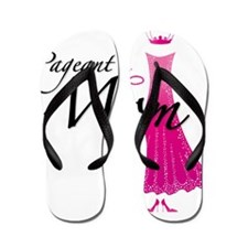 Pageant Mom Flip Flops
