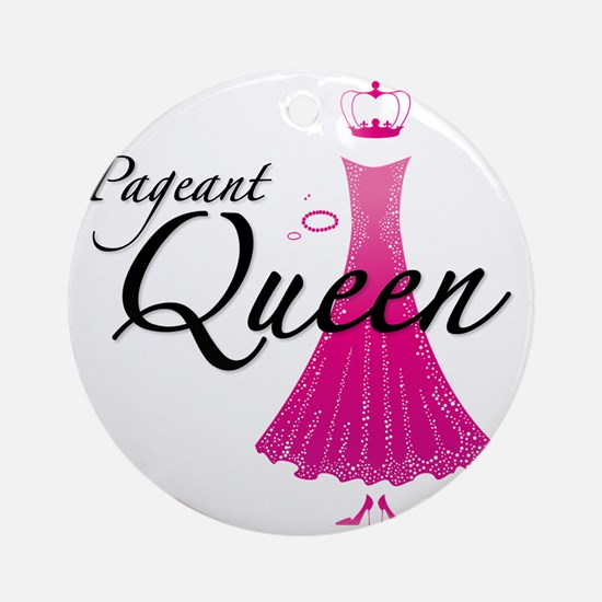 Pageant Queen Round Ornament