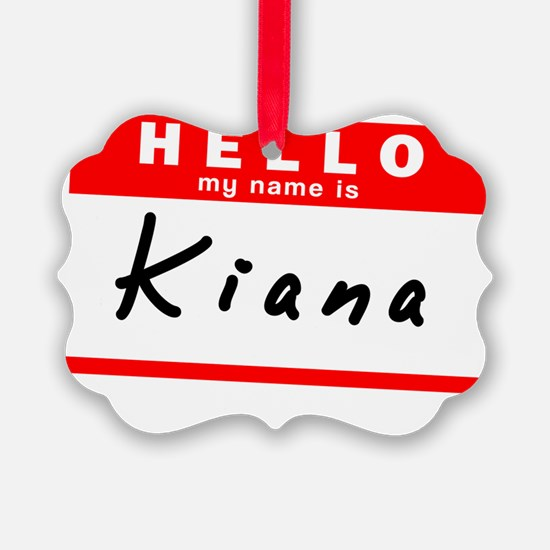 Kiana Ornament