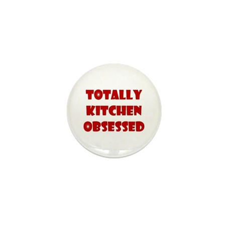 Totally Kitchen Obsessed Mini Button (10 pack)