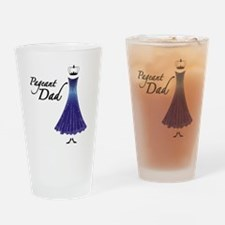 Pageant Dad Drinking Glass