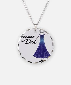Pageant Dad Necklace