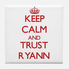 Keep Calm and TRUST Ryann Tile Coaster