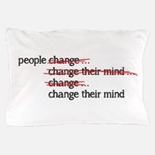 People Change Pillow Case