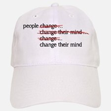 People Change Baseball Baseball Baseball Cap