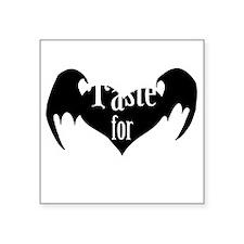 "A-Taste-for-Love Square Sticker 3"" x 3"""