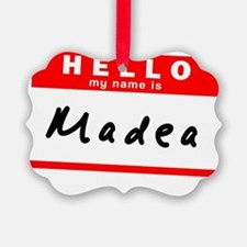 Madea Ornament