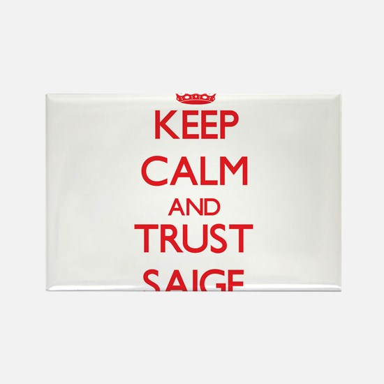 Keep Calm and TRUST Saige Magnets