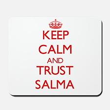 Keep Calm and TRUST Salma Mousepad