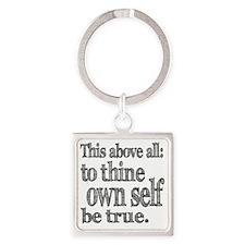 self be true Square Keychain