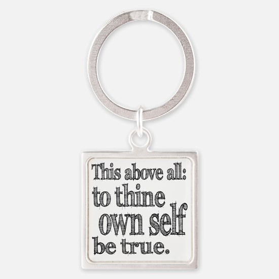 self be true Square Keychain