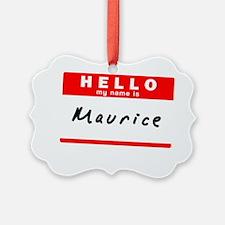 Maurice Ornament