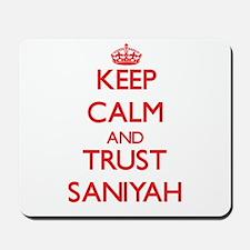 Keep Calm and TRUST Saniyah Mousepad
