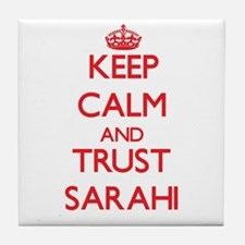 Keep Calm and TRUST Sarahi Tile Coaster