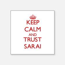 Keep Calm and TRUST Sarai Sticker
