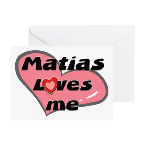 matias loves me Greeting Cards (Pk of 10)