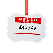 Moshe Ornament