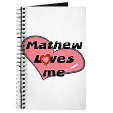 mathew loves me Journal
