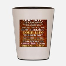 one day poster Shot Glass