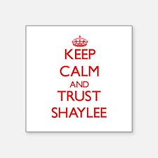 Keep Calm and TRUST Shaylee Sticker