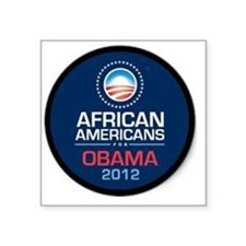 """African Americans for Obama Square Sticker 3"""" x 3"""""""