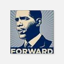 "Obama Forward Square Sticker 3"" x 3"""