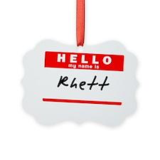 Rhett Ornament