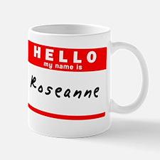 Roseanne Mug