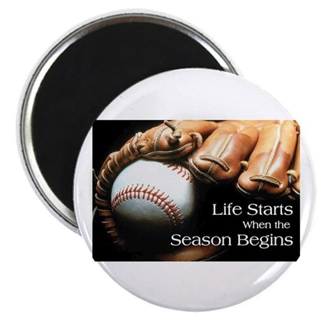 Life Starts when the Season Begins Magnet