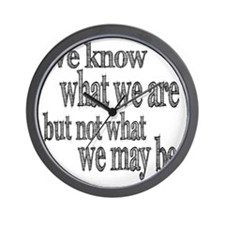 know what we are Wall Clock