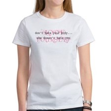 Don't Hate Your Body/Love You Tee