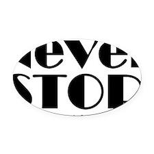 NeverStop Oval Car Magnet