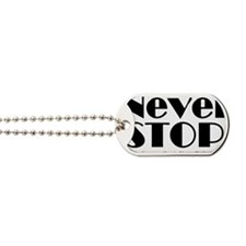 NeverStop Dog Tags
