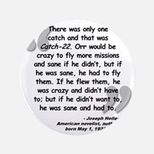 """Heller Catch-22 Quote 3.5"""" Button"""