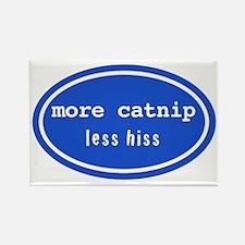 More catnip less hiss Rectangle Magnet